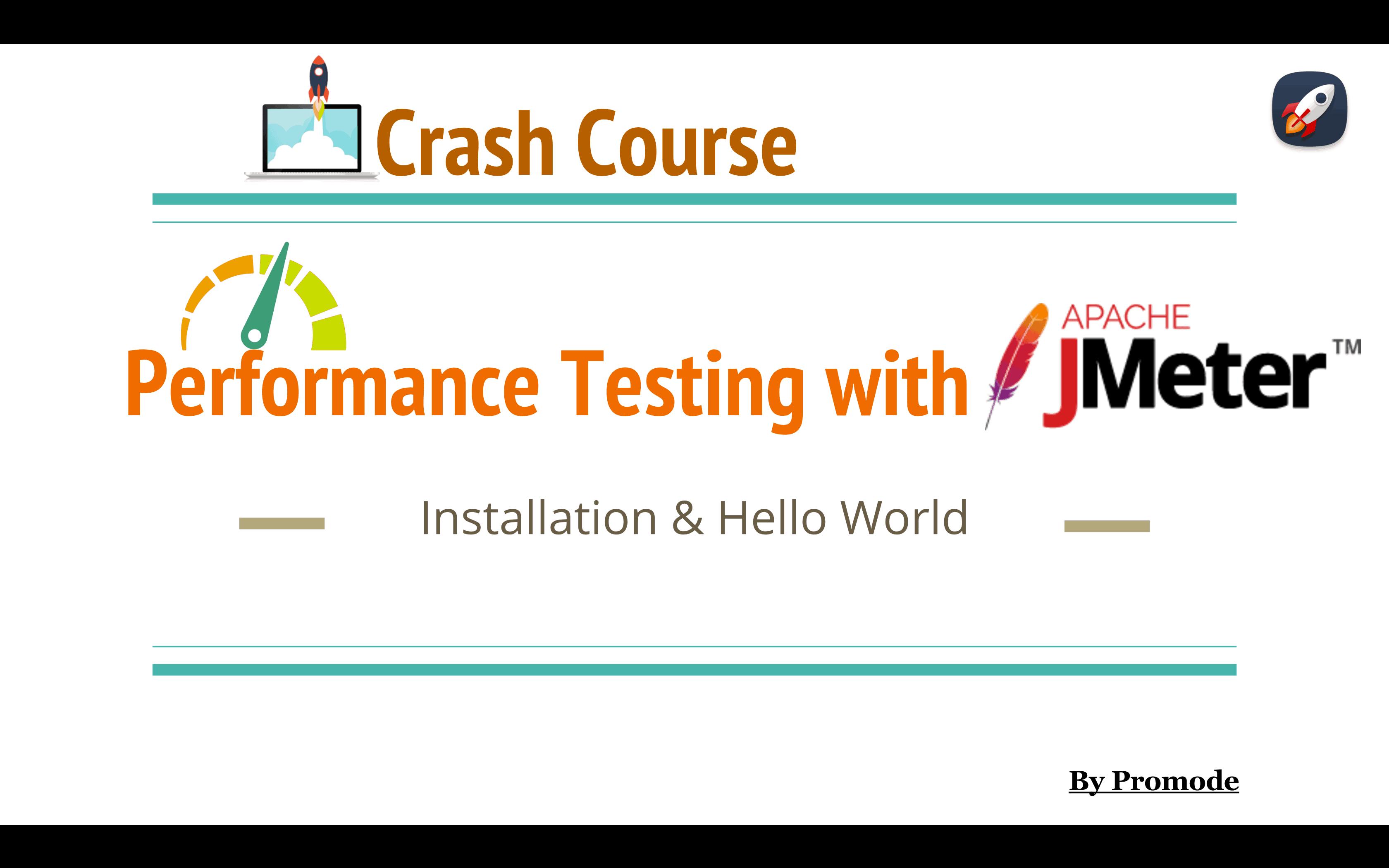 Performance Testing with Jmeter - Installation & Hello World