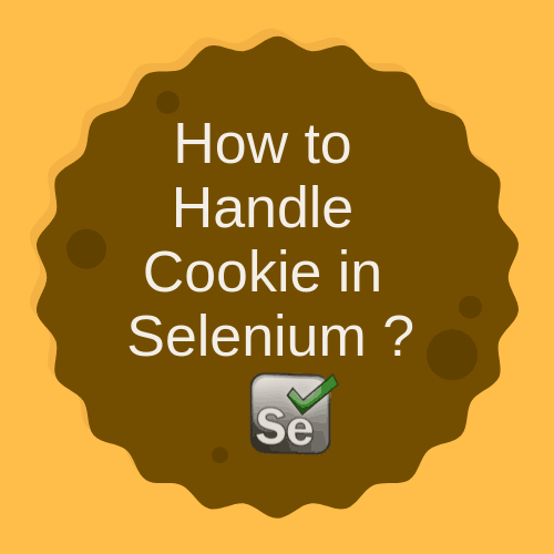 How to Handle Cookies in Selenium Webdriver? 9