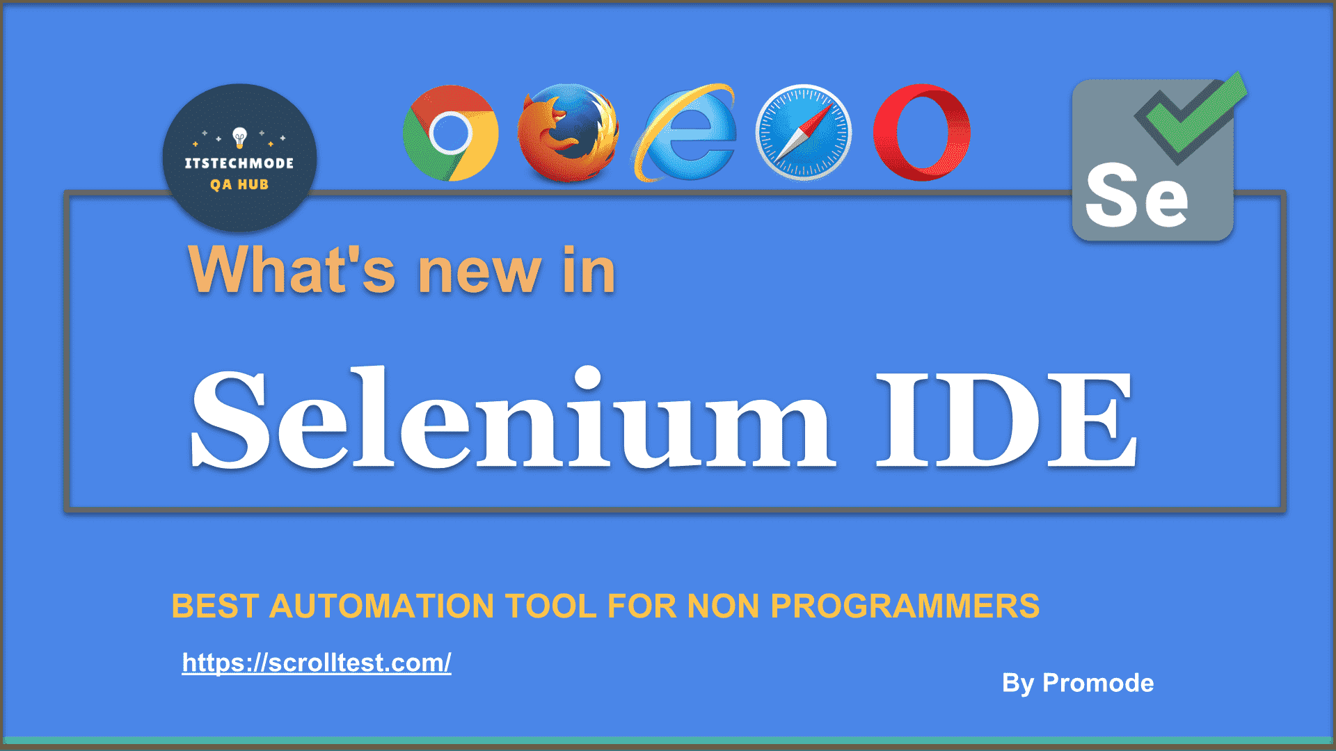 Whats New in Selenium IDE - In depth 1
