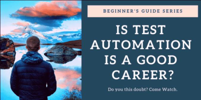Test Automation Is a Good Career? - QA Talkies 1