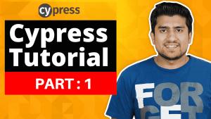 Cypress Tutorial For Beginners - Part 1-min