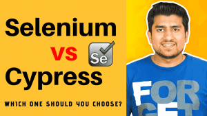 Selenium Vs Cypress explained