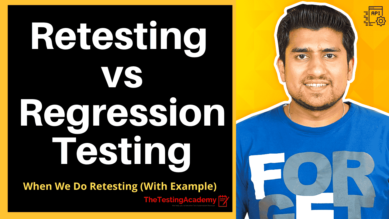Retesting vs Regression Testing