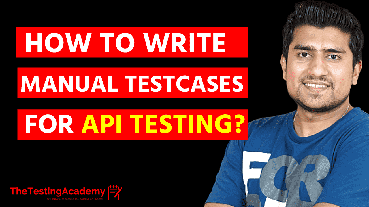 How to Write Manual Test Cases for API Testing