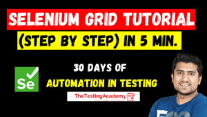 Selenium Grid Tutorial For Beginners