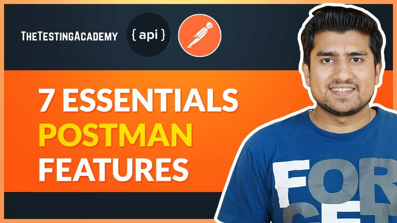 7 Essential Postman Features for API Testing That You Should Know.