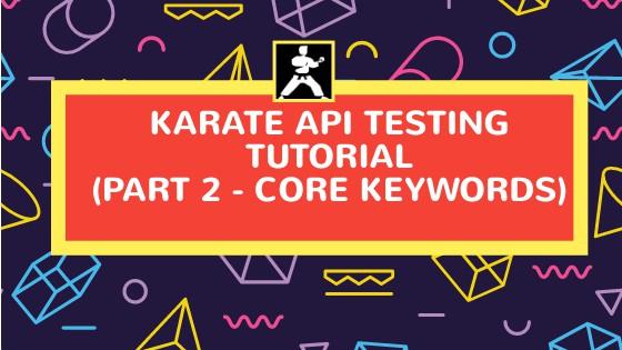 karate api testing framework example