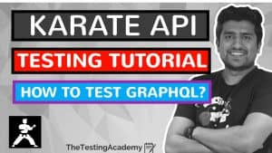 How To Test GraphQL Quries using Karate API