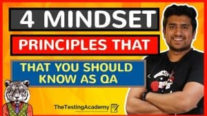 4 Mindset Principles That Will Help You Thrive In 2021 as QA: Software Tester.