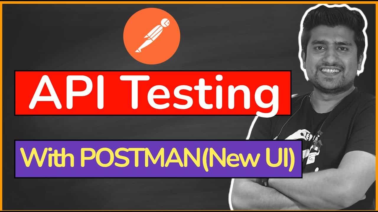 api testing with postman new