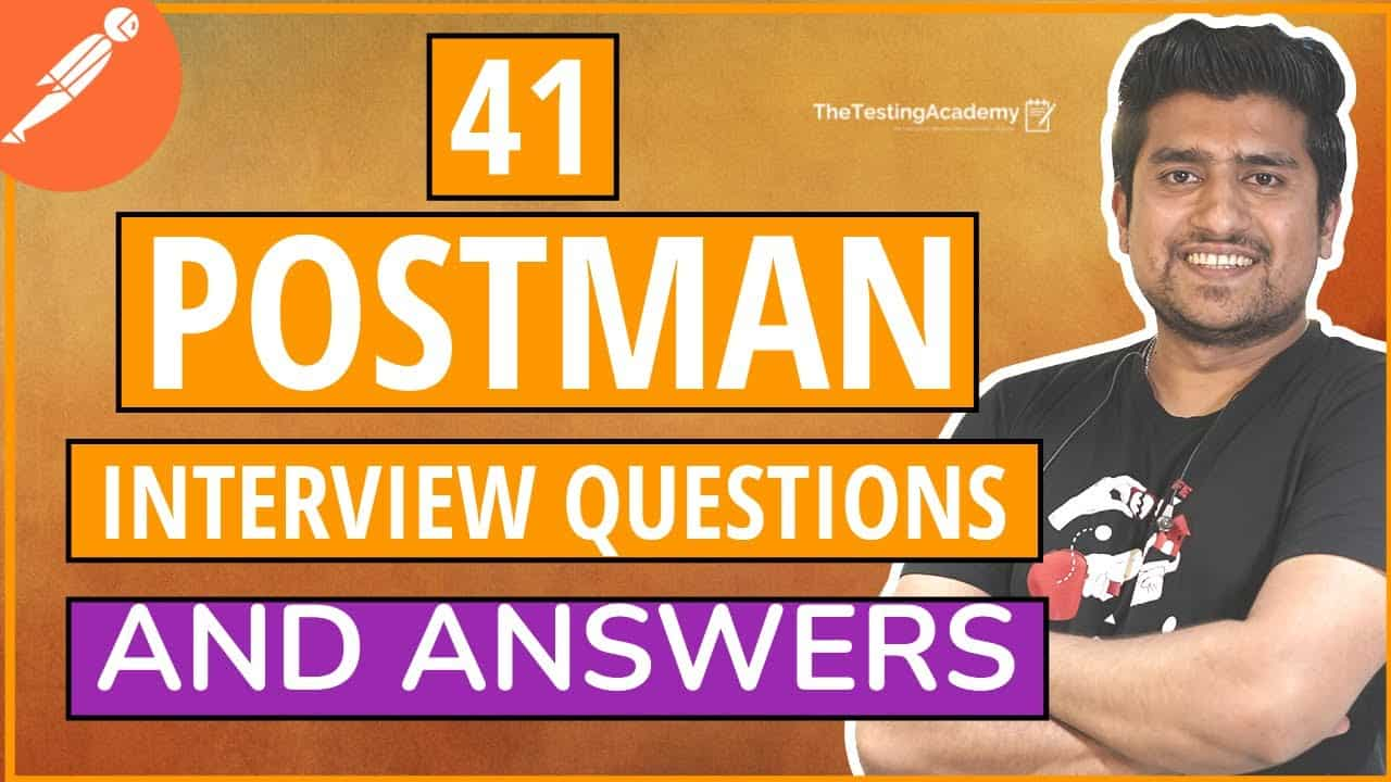 Postman Interview Questions & Answers