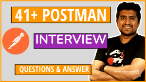 postman interview questions for testers