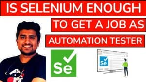 Is Selenium Enough to Get a Job as Automation Tester